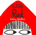 Little Red by Bethan Woollvin