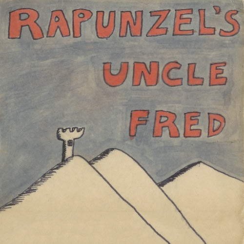 Rapunzel's Uncle Fred by Tom Olson