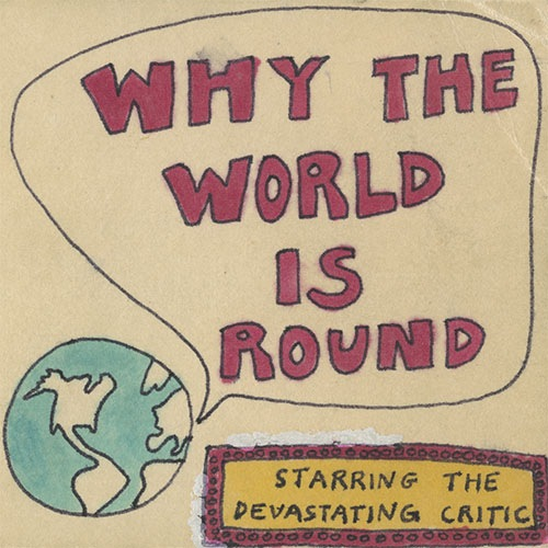 Why The World Is Round by Tom Olson