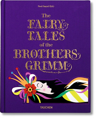 Fairy Tales By the Brothers Grimm by Taschen